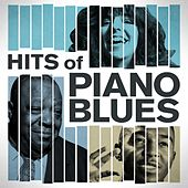 Hits of Piano Blues by Various Artists