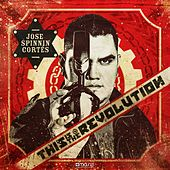 This Is the Revolution (By Jose Spinnin Cortes) (Deluxe Edition) de Various Artists