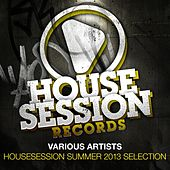 Housesession Summer 2013 Selection by Various Artists