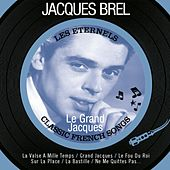 Le grand Jacques (Classic French Songs) by Jacques Brel