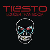 Louder Than Boom by Tiësto