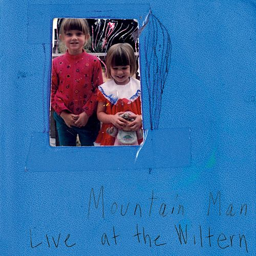 Live At The Wiltern by Mountain Man