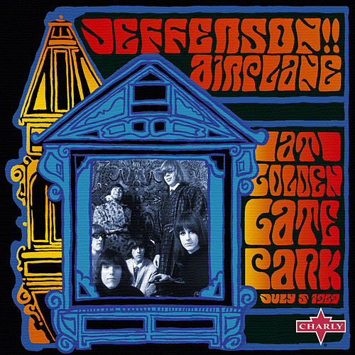 At Golden Gate Park, July 5 1969 by Jefferson Airplane