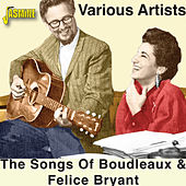 The Songs of Boudleaux & Felice Bryant by Various Artists