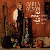 Have Harmony, Will Travel Volume 1 von Carla Olson