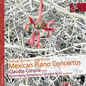 Mexican Piano Concertos by Various Artists