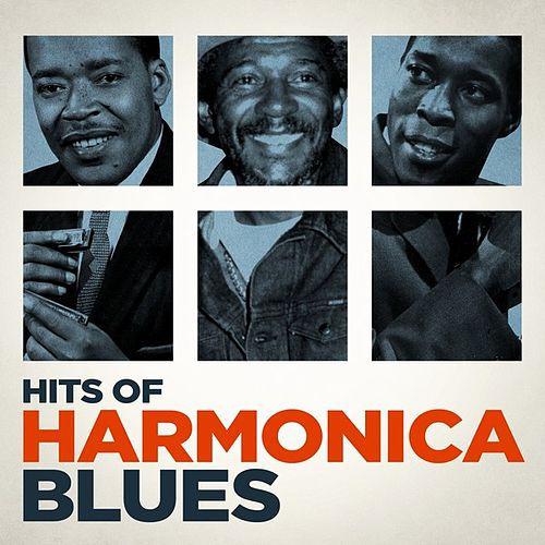 Hits of Harmonica Blues by Various Artists