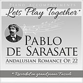 Piano Accompaniments for Pablo de Sarasate Andalusian Romance Op.22 de Let's Play Together