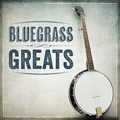 Bluegrass Greats by Various Artists