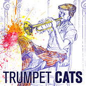 Trumpet Cats by Various Artists