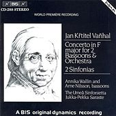 Vanhal: Concerto for 2 Bassoons in F Major / 2 Sinfonias by Various Artists