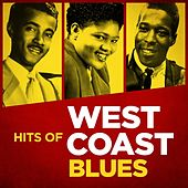 Hits of West Coast Blues van Various Artists