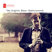 The English Oboe: Rediscovered by Various Artists