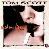 Reed My Lips by Tom Scott