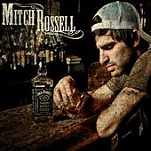 Whoever Thought of Whiskey by Mitch Rossell