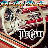 On the Radio by The Clan