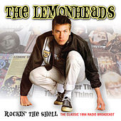 Rockin' the Shell (Live) von The Lemonheads