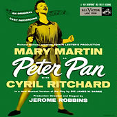 Peter Pan (1954 Broadway Cast Recording) by Various Artists