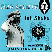 Dub Salute 1 (feat. Horace Andy) by Jah Shaka