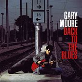 Back to the Blues von Gary Moore