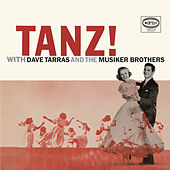 Tanz! With Dave Tarras & The Musiker Brothers by Dave Tarras