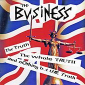The Truth, The Whole Truth And Nothing But... von The Business
