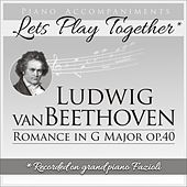 Piano Accompaniments for Ludwig van Beethoven Romance in G Major op. 40 de Let's Play Together