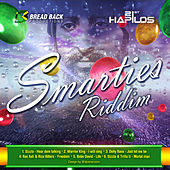 Smarties Riddim by Various Artists