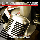 Crazy Vintage (Chapter One) by Various Artists