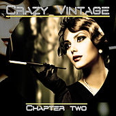 Crazy Vintage (Chapter Two) by Various Artists
