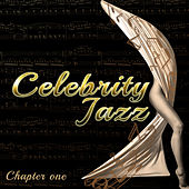 Celebrity Jazz (Chapter One) de Various Artists