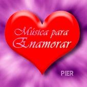 Música para Enamorar de Pier