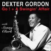 Go! + a Swingin' Affair (with Sonny Clark) by Dexter Gordon