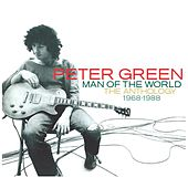 Man of the World - The Anthology 1968-1988 von Peter Green