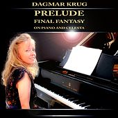 Prelude - Final Fantasy on Piano and Celesta by Dagmar Krug