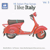 I Like Italy, Vol. 3 von Various Artists