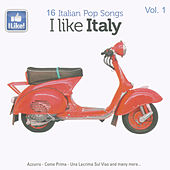 I Like Italy, Vol. 1 von Various Artists