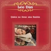 Quien No Tiene una Ilusión de Leo Dan