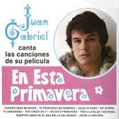 Juan Gabriel Canta las Canciones de Su Película en Esta Primavera by Juan Gabriel