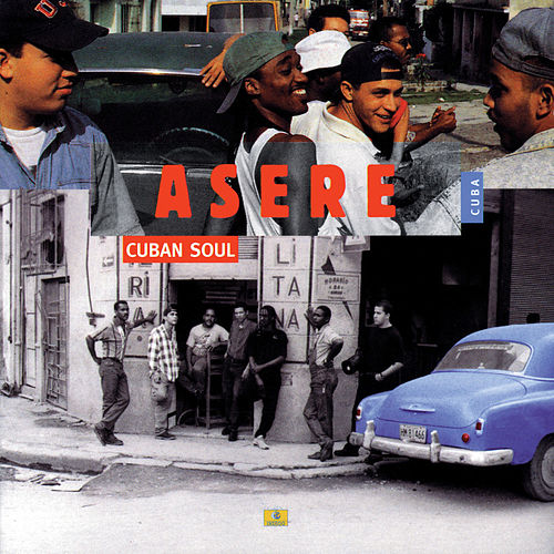 Cuban Soul by Asere