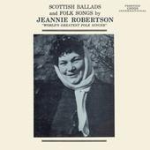 Scottish Folks Songs and Ballads de Jeannie Robertson