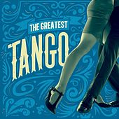 The Greatest Tango by Various Artists