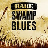 Rare Swamp Blues de Various Artists