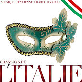 Chansons de l'Italie. Musique italienne traditionnelle di Various Artists