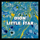 Little Star by Dion