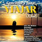 Canciones para Viajar Vol. 3 de Various Artists