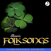 Classic Folk Songs - Vol. 10 - Kingston Trio de The Kingston Trio