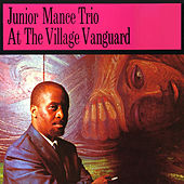 At the Village Vanguard (Remastered) by Junior Mance Trio
