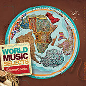 World Music Selects - Definitive Collection de Various Artists