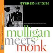 Mulligan Meets Monk [Original Jazz Classics Remasters] de Thelonious Monk